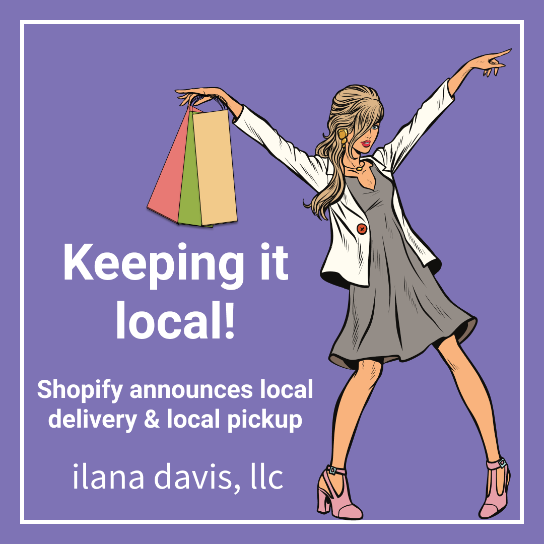 Keeping it local! Shopify announces local delivery & local pickup
